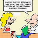 I See My Dentist….